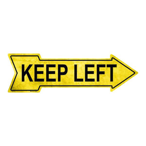 """Keep Left Yellow This Way To Arrow Sign Directional Novelty Metal 17/"""" x 5/"""""""