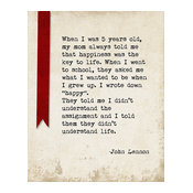 When I Was 5 Years Old (John Lennon Quote), Motivational Art Print