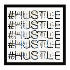 Wynwood Studio 'Hustle' Typography And Quotes Framed Print
