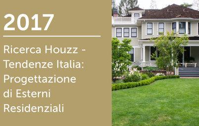 Ricerca Houzz Italia 2017: Progettazione di Esterni Residenziali