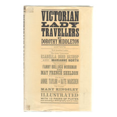 "1965 ""Victorian Lady Travellers"" by Dorothy Middleton"