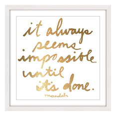 "Marmont Hill Inc. - ""Impossible Until It's Done"" Framed Paper Print by Jen Lee, 50x50 cm - Prints & Posters"
