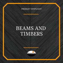 Beams and Timbers