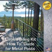 Cable Railing Kits for Metal Posts