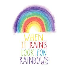 """When It Rains Look for Rainbows"" Print, 13""x14"""