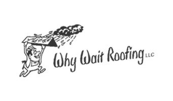 Why Wait Roofing LLC