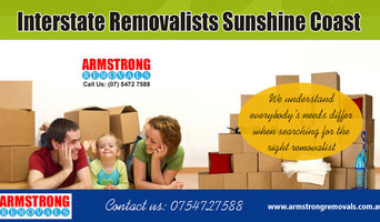Interstate Removalists Sunshine Coast | Call - 0754727588 | armstrongremovals.co