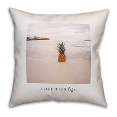 Love This Life 18x18 Throw Pillow
