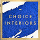 Choice interiors