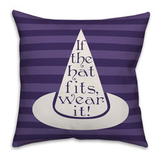 """If The Hat Fits, Wear It! 18""""x18"""" Indoor/Outdoor Pillow"""