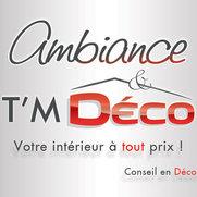 Photo de Ambiance & T'M Déco