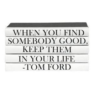 5 Piece When You Find Somebody Tom Ford Quote Decorative Book Set