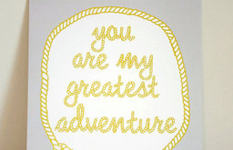 You Are My Greatest Adventure Print by Gus & Lula