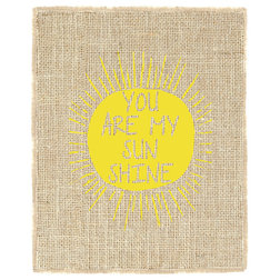 Perfect Prints And Posters by Fiber and Water You Are My Sunshine