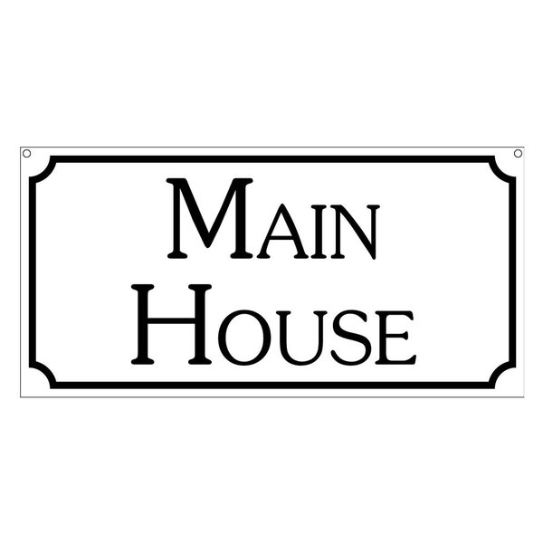 Main House, Aluminum Home Hotel Compound Sign, 6