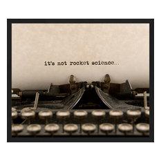 """It's Not Rocket Science"" Framed Art Print, 55x65 cm"