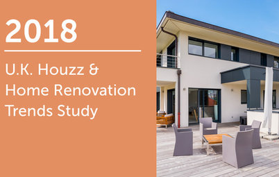 2018 UK Houzz & Home Renovation Trends Study