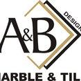 A & B Marble & Tile Design, Inc's profile photo