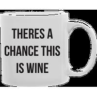 """This Could Be Wine"" Mug"
