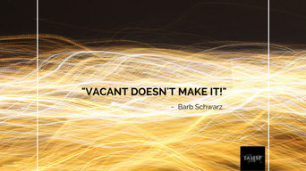 SOME OF BARB SCHWARZ STAGING SAYINGS