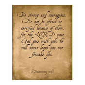 Be Strong And Courageous (Deuteronomy 31:6), Bible Verse Art Print