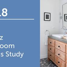 2018 U.S. Houzz Bathroom Trends Study