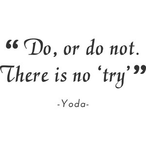 There Is No Try Vinyl Wall Sticker, Black, 120x56 Cm