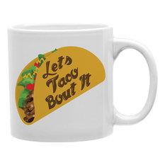 """Let's Taco 'Bout It"" Taco Mug"