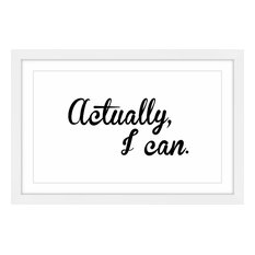 """Actually I Can"" Framed Paper Print by Dantell, 90x60 cm"