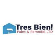 Tres Bien! Paint and Remodel LTD's photo