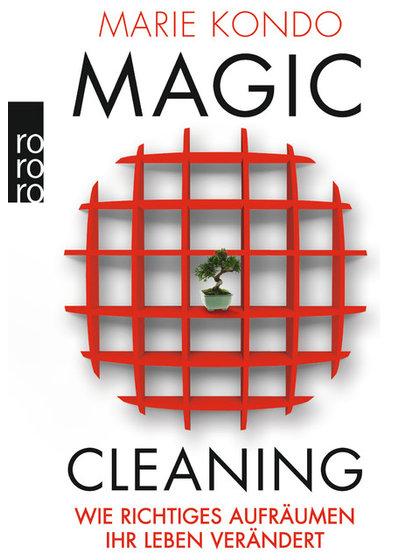 Magic Cleaning Oder Kann Aufraumen Ihr Leben Verandern