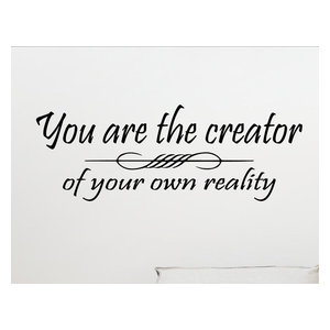 17cb27aac99e You Are The Creator Of Your Own Reality.