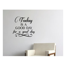 Quote Me LLC - Today is a Good Day For a Good Day, Wall Decor Stickers - Wall Decals