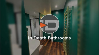 Company Highlight Video by In-Depth Bathrooms