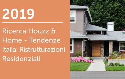 2019 Ricerca Houzz & Home - Italia: Ristrutturazioni Residenziali