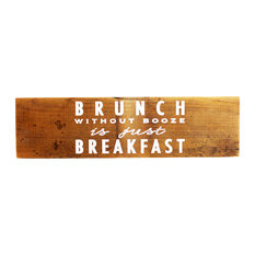 """Brunch Without Booze"" Reclaimed Wood Sign"
