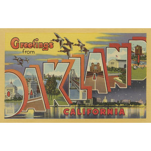 """""""Greetings From Oakland, California"""" Print, 24""""x36"""""""
