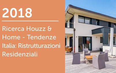 2018 Ricerca Houzz & Home - Italia: Ristrutturazioni Residenziali