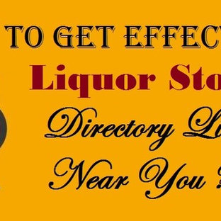 How To Get Effective Liquor Store Directory List Near You ?