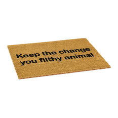 """""""Keep the Change You Filthy Animal"""" Doormat"""