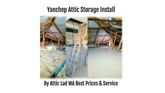 Recent Quality Attic ladder & 12sqm  Attic Storage installed at Yanchep