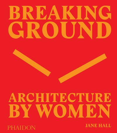 Breaking Ground Women in Architecture Book Interview