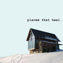 Places That Heal