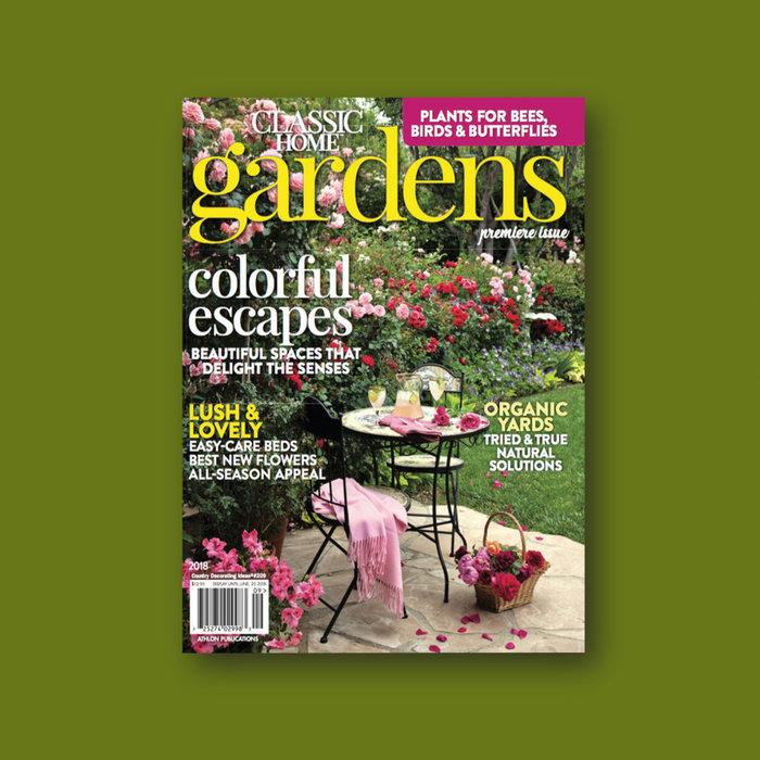 Classic Home Gardens Magazine (2018)