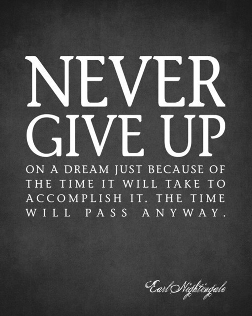 Never Give Up On A Dream (Earl Nightingale Quote), premium wall decal
