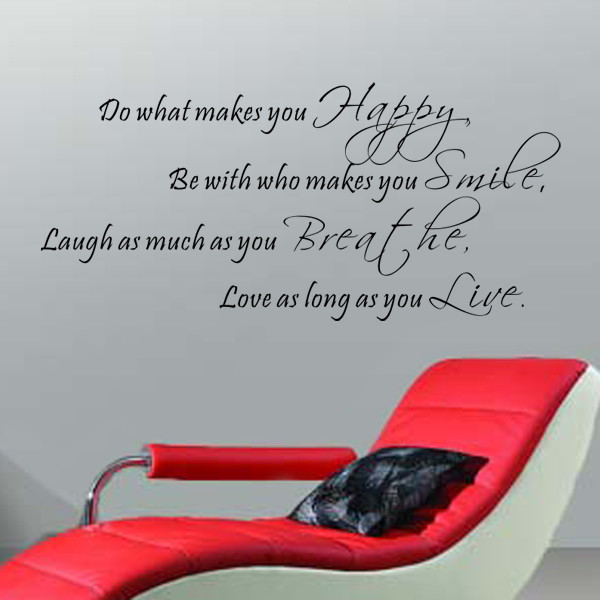 Do What Makes You Happy, Wall Decal, Black.