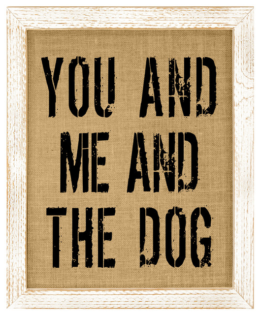 You And Me And The Dog Burlap Wall Art.