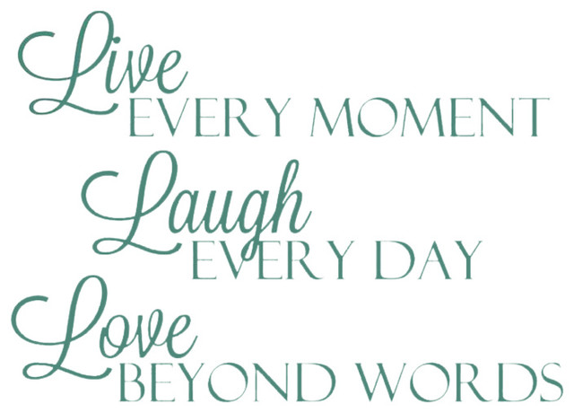 Decal Vinyl Wall Live Every Moment Laugh Every Day Love ...