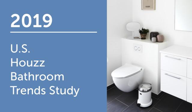 2019 U S Houzz Bathroom Trends Study