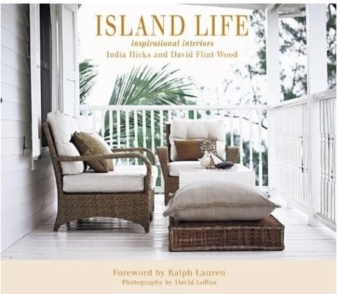 Island Life by India Hicks